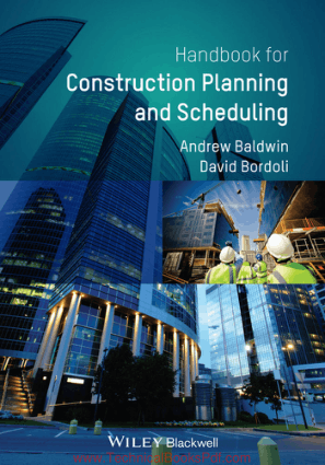 A Handbook for Construction Planning and Scheduling By Andrew Baldwin And David Bordoli