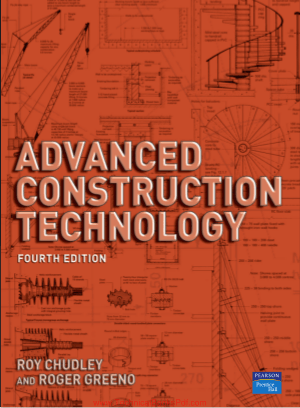 Advanced Construction Technology, 4th Edition By Roy Chudley Mciob and Roger Greeno