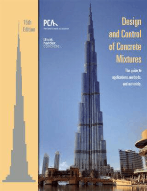 Design and Control of Concrete Mixtures the Guide to Applications, Methods, and Materials Fifteenth Edition By Steven H. Kosmatka And Michelle L.Wilson