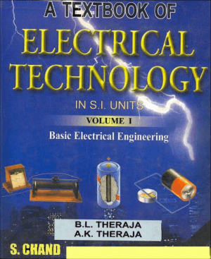 A Textbook of Electrical Technology volume 1 by theraja