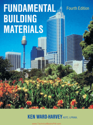 Fundamental Building Materials Fourth Edition By Ken Ward-Harvey