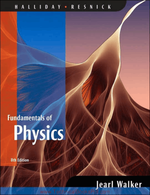Fundamentals of Physics Extended 8th Edition By Halliday and Resnick