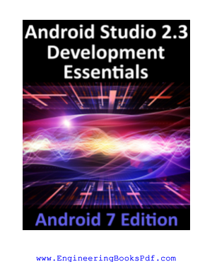 Android Studio 2.3 Development Essentials Android 7 Edition
