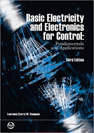 Basic Electricity and Electronics for Control Fundamentals and Applications 3rd Edition By Lawrence