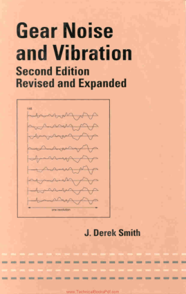 Gear Noise and Vibration 2nd Edition By J Derek Smith
