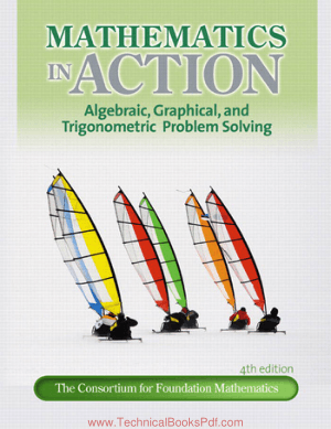Mathematics in Action Algebraic Graphical and Trigonometric Problem Solving 4th Edition