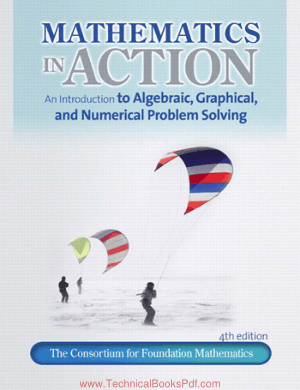 Mathematics in Action An Introduction to Algebraic Graphical and Numerical Problem Solving 4th Edition