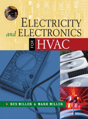 Electricity and Electronics for HVAC Rex Miller and Mark R. Miller