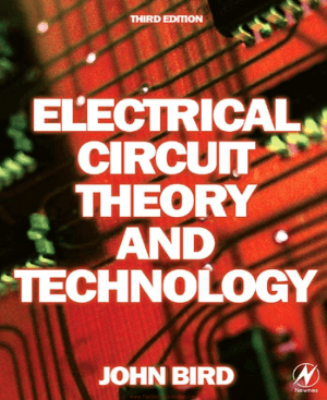 Electrical Circuit Theory and Technology 3rd Edition By John Bird