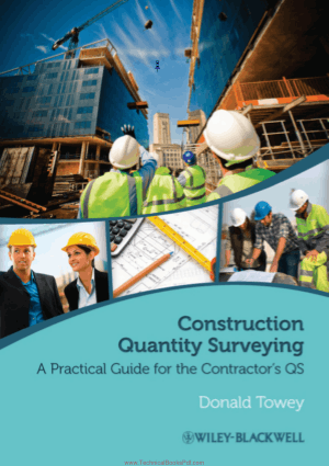 Construction Quantity Surveying A Practical Guide for the Contractors QS By Donald Towey