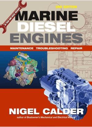 Marine Diesel Engines Maintenance Troubleshooting And Repair 3rd Edition By Nigel Calder