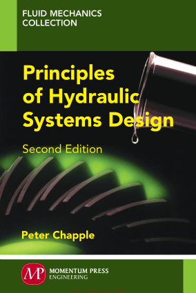Principles of Hydraulic Systems Design Second Edition By Peter Chapple