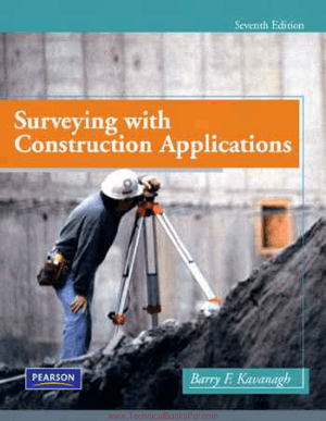 Surveying with Construction Applications Seventh Edition By Barry F Kavanagh