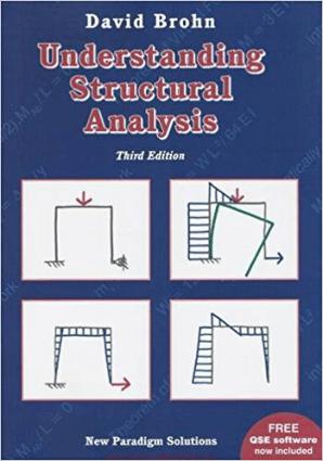 Understanding Structural Analysis By David Brohn