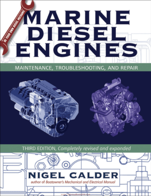 Marine Diesel Engines Maintenance Troubleshooting And Repair Third Edition By Nigel Calder