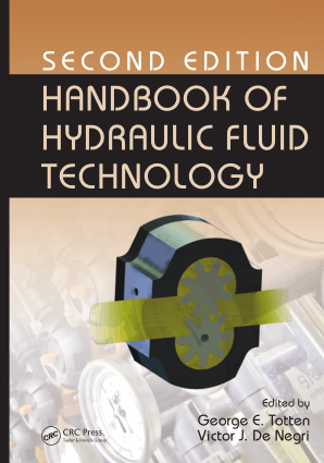 Handbook of Hydraulic Fluid Technology 2nd Edition By George E Totten And Victor J De Negricrc