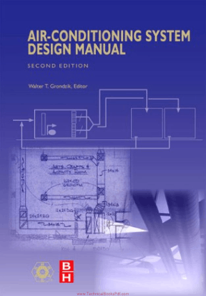 Air Conditioning System Design Manual 2nd Edition By Waiter T Gronkzik