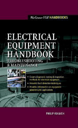 Electrical Equipment Handbook Troubleshooting and Maintenance
