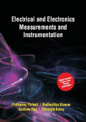 Electrical and Electronics Measurements and Instrumentation By Prithwiraj Purkait and Budhaditya biswas