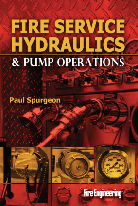 Fire Service Hydraulics Pump Operations By Paul Spurgeon