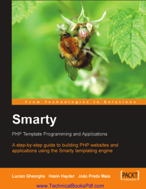 Smarty PHP Template Programming and Applications by Lucian Gheorghe