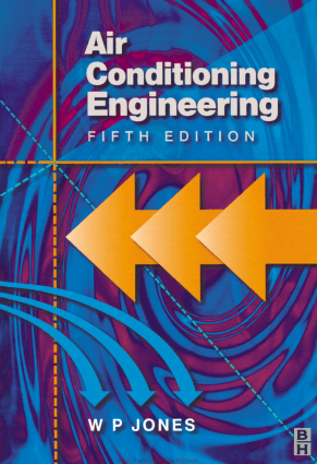 Air Conditioning Engineering 5th Edition By W P Jones.pdf
