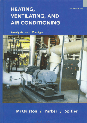 HVAC Analysis and Design 6th Edition By McQuiston and Parker and Spitler