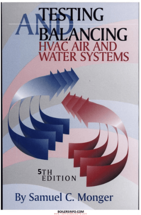 Testing and Balancing HVAC Air and Water Systems 5th Edition By Samuel C Monger