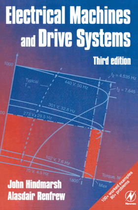 Electrical Machines and Drives 3rd Edition By John Hindmarsh