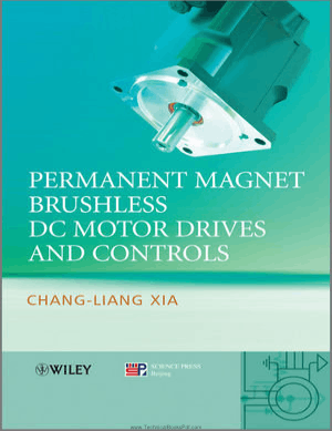 Permanent Magnet Brushless DC Motor Drives and Controls By Chang Liang Xia