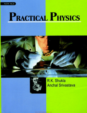 Practical Physics By R K Shukla and Anchal srivastava