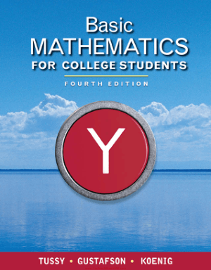 Basic Mathematics for College Students By Alan S.Tussy And R.David Gustafson And Diane R. Koenig