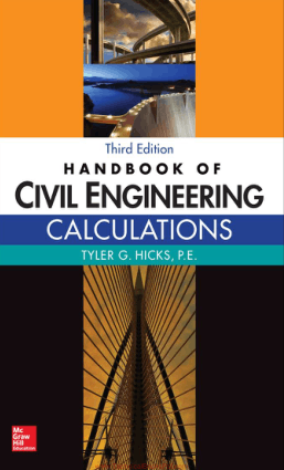 Handbook of Civil Engineering Calculations Third Edition by Tyler G Hicks