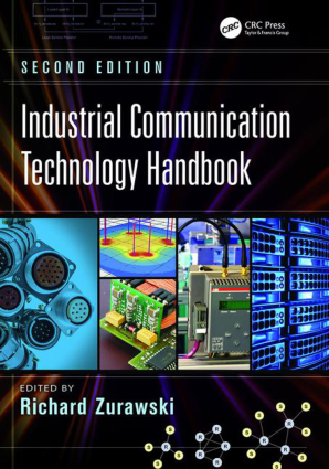 Industrial Communication Technology Handbook Second Edition By Richard Zurawski