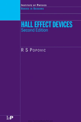Series in Sensors Hall Effect Devices Second Edition By R S Popovic