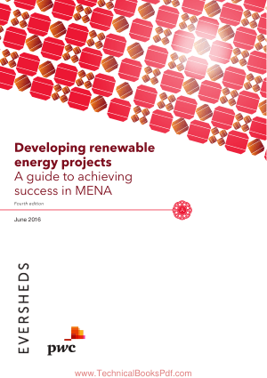 Developing Renewable Energy Projects a guide to achieving success in MENA 4th Edition
