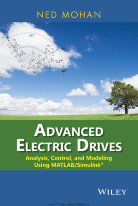 Advanced Electric Drives Analysis Control and Modeling Using MATLAB Simulink By Ned Mohan