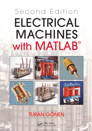 Electrical Machines with MATLAB Second Edition By Turan Gonen
