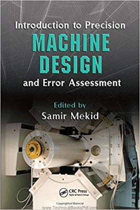 Introduction to Precision Machine Design and Error Assessment By Samir Mekid