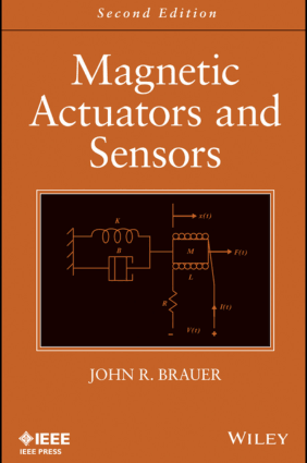 Magnetic Actuators and Sensors Second Edition By John R. Brauer