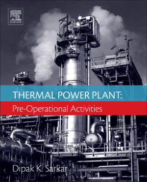 Thermal Power Plant Pre Operational Activities By Dipak K Sarkar