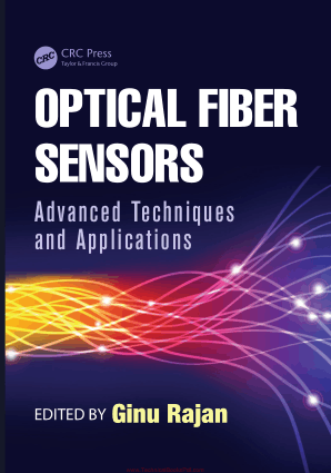 Optical Fiber Sensors Advanced Techniques and Applications By Ginu Rajan