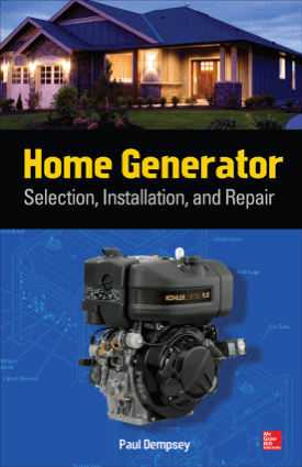 Home Generator Selection Installation and Repair By Paul Dempsey