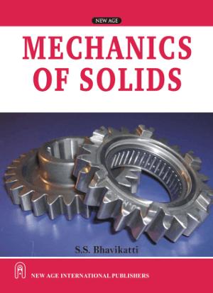 Mechanics of Solids By S S Bhavikatti
