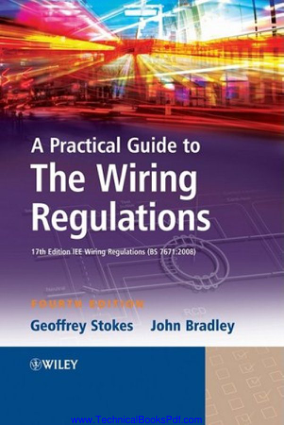 A Practical Guide to the Wiring Regulations 4th Edition
