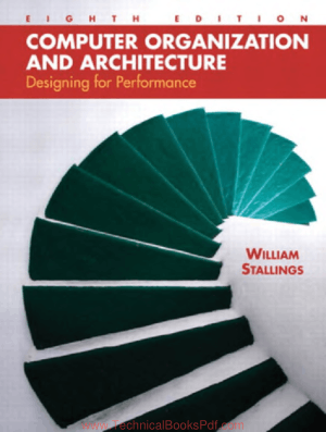 Computer Organization and Architecture Designing For Performance Eighth Edition by William Stallings