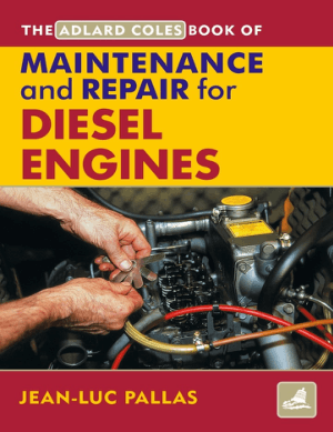 Maintenance Repair Manual for Diesel Engines By Jean Luc Pallas