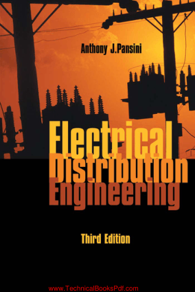 Electrical Distribution Engineering Third Edition By Anthony J Pansini pdf