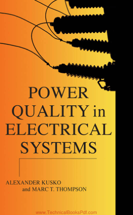Power Quality in Electrical Systems By Alexander Kusko