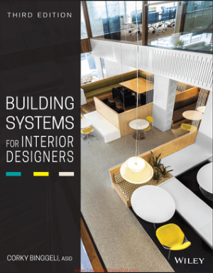 Building Systems for Interior Designers Third Edition By Corky Binggeli ASID